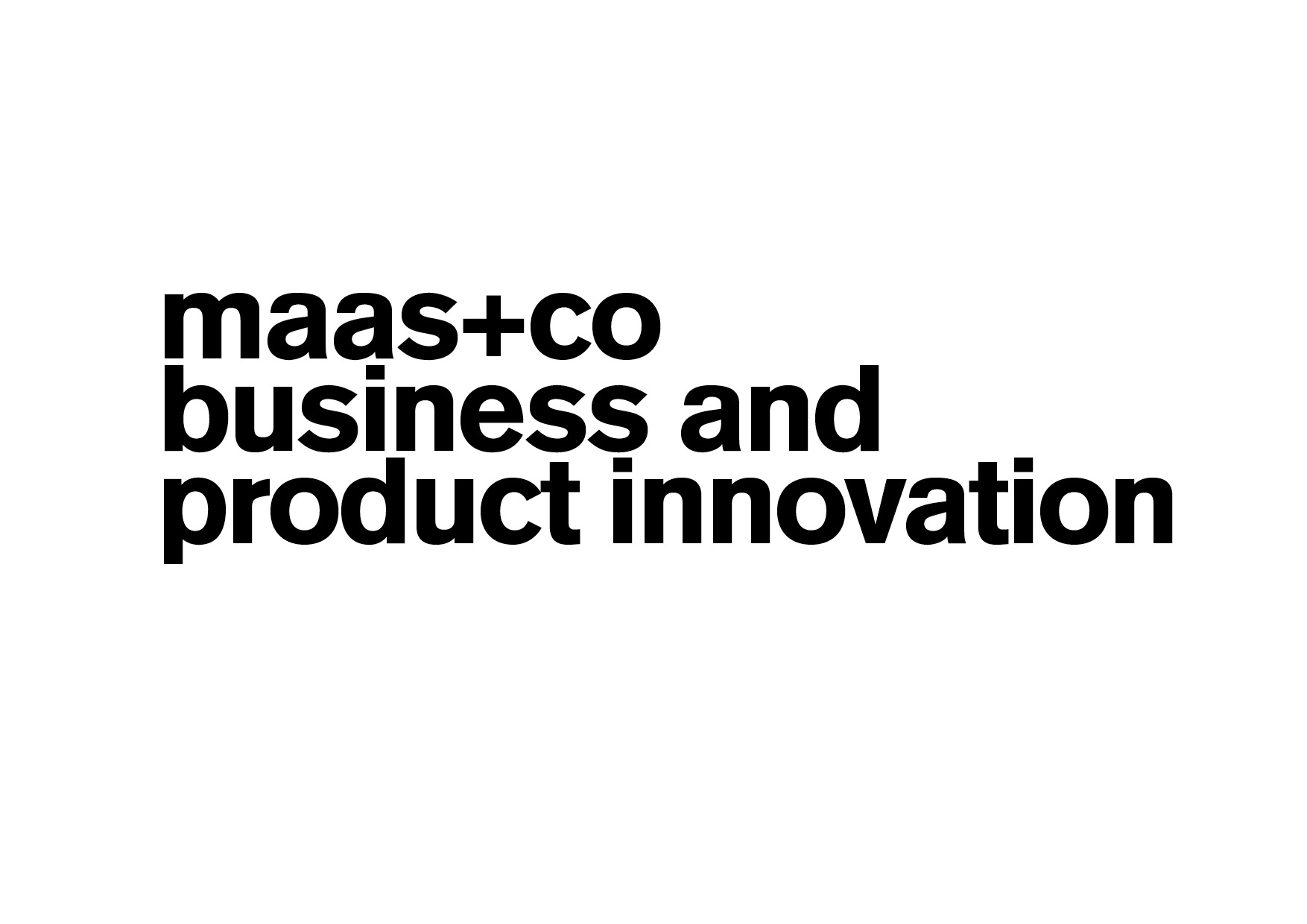 maas+co business and product innovation